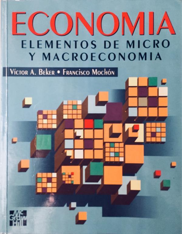 Elementos de Micro Y Macroeconomía - Mochón y Beker. Macroeconomía