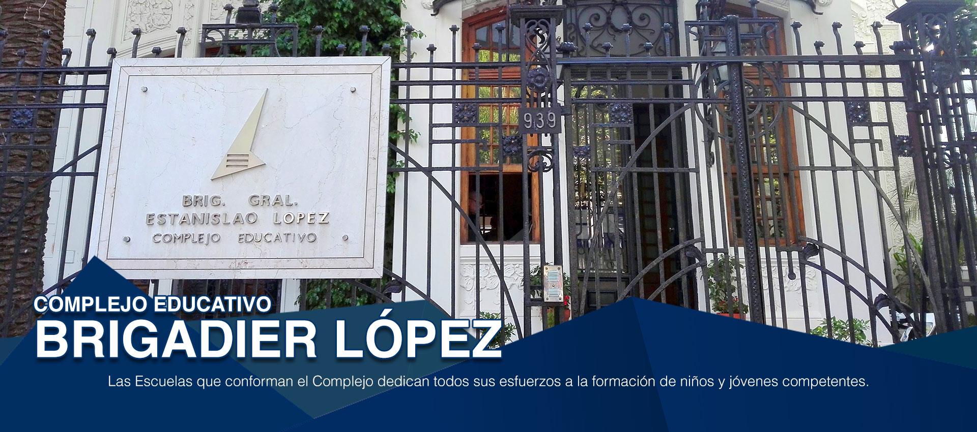 Complejo Educativo Brigadier López. Información Institucional..  COMPLEJO EDUCATIVO BRIGADIER LOPEZ